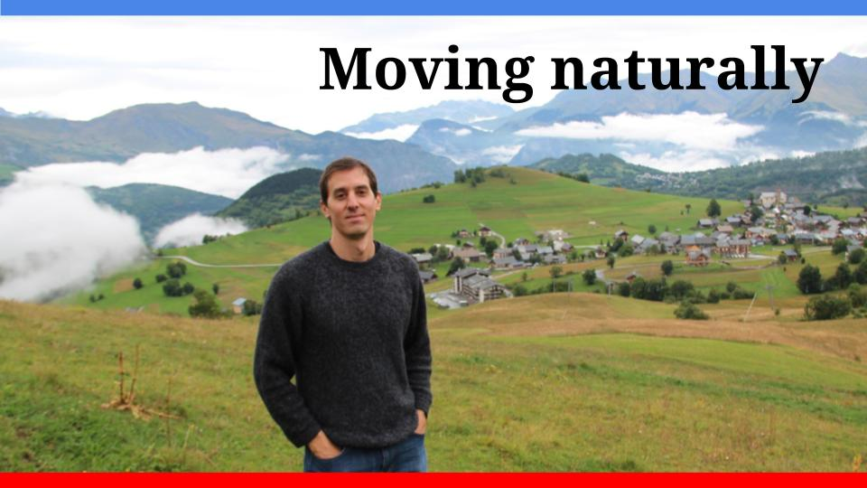 Moving naturally